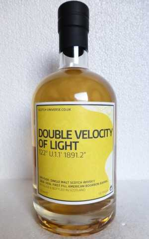 DOUBLE VELOCITY OF LIGHT 2006 FIRST FILL AMERICAN BOURBON BARREL 55,9% VOL SCOTCH UNIVERSE